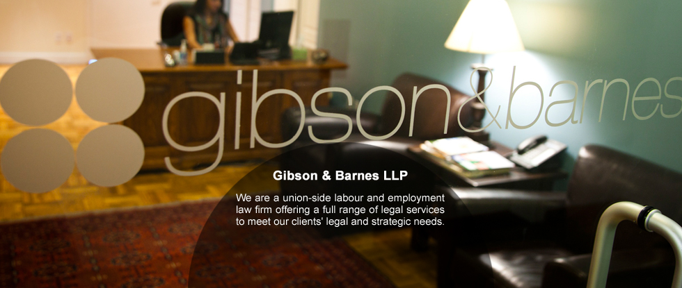 Gibson & Barnes LLP a union-side labour & employment law firm